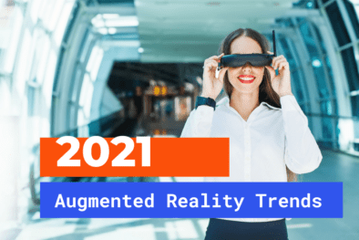 Augmented Reality 2021 trends and predictions